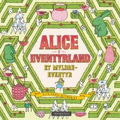 Alice i eventyrland - Et myldreeventyr