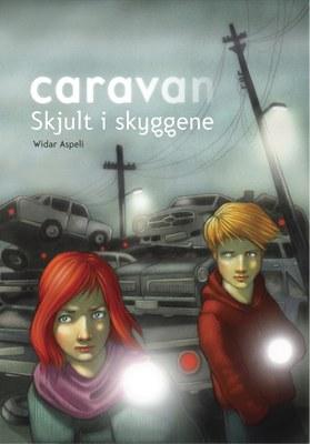 Caravan. Skjult i skyggene