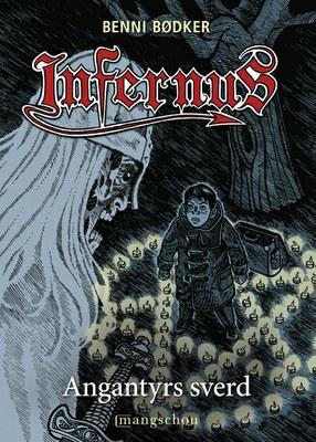 Infernus. Angantyrs sverd