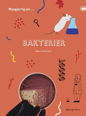 Nysgjerrig på ... bakterier