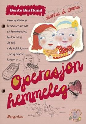 Hanna & Emma. Operasjon hemmeleg/Slange i paradis