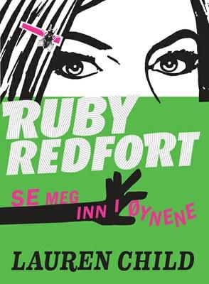 Ruby Redfort. Se meg inn i øynene